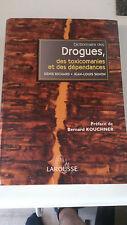 Dictionnaire des drogues, des toxicomanies et des dépendances - Collectif