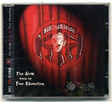 Kill The Klown ‎– The Show Could Be Your Execution    CD