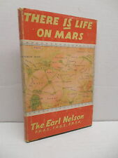 There IS Life On Mars Book The Earl Nelson Dedicated to Dr. Edwin Hubble