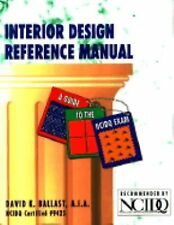 Interior Design Reference Manual/a Guide to the Ncidq Exam-ExLibrary