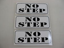3 NO STEP Decal Sticker To Fit: Airplane Wing Race Boat Drag Car Street Racer
