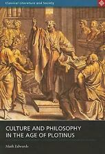 Culture and Philosophy in the Age of Plotinus (Classical Literature and Society