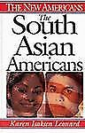 The South Asian Americans (The New Americans)-ExLibrary