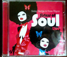 SISTER SLEDGE & ROSE ROYCE - SISTERS OF SOUL LIVE - CD Neuf (A2)