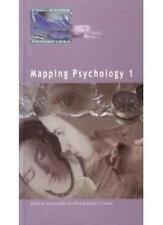 MAPPING PSYCHOLOGY 1 By PHOENIX AND THOMAS DOROTHY ANN AND KERRY MIELL