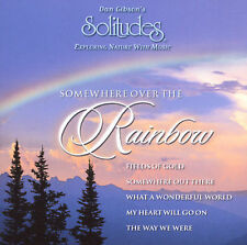 Dan Gibson : Somewhere Over the Rainbow CD (2002)