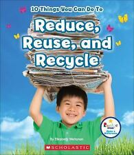 Rookie Star(tm)--Make a Difference: 10 Things You Can Do to Reduce, Reuse,...