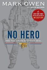 NO HERO THE EVOLUTION OF A NAVY SEAL BY MARK OWEN (2015) NEW TRADE PAPERBACK
