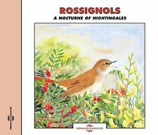 Sounds of Nature: Rossignols - A Nocturne of Nightingales, New Music