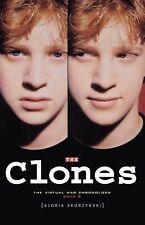 The Clones: The Virtual War Chronologs--Book 2 (The Virtual War Chrono-ExLibrary