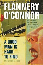A Good Man Is Hard to Find and Other Stories, Flannery O'Connor, Good Book