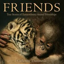 Friends: True Stories of Extraordinary Animal Friendships-ExLibrary