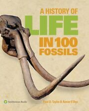 A History of Life in 100 Fossils Natural History Museum 2014, Hardcover