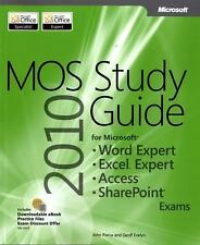 MOS 2010 Study Guide for Microsoft Word Expert, Excel Expert, Access, and Share