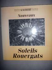 Aveyron, Poésie Rouergue: Gaubert: Nouveaux soleils Rouergats, 1994, TBE