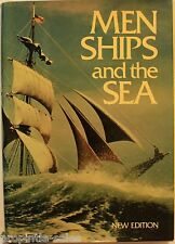 Men, Ships, and the Sea by Alan Villiers ~ 1973 HC