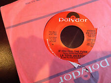 La Toya Jackson If You Feel The Funk  & Lovely is She 45 RPM