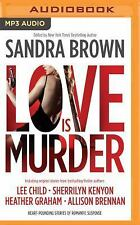 Love Is Murder by Sandra Brown (Editor) (2016, MP3 CD, Unabridged)