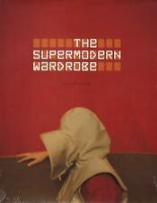 The Supermodern Wardrobe by Bolton, Andrew