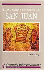 Comentario Biblico de Collegeville: El Evangelio y las Cartas de San Juan...