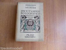 manuali HOEPLI RICETTARIO FOTOGRAFICO  LUIGI SASSI  1914
