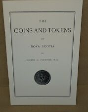 The Coins and Tokens of Nova Scotia By Eugene G. Courteau