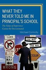 What They Never Told Me in Principal's School: The Value of Experience Cannot Be