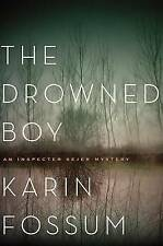 The Drowned Boy by Karin Fossum (Hardback, 2015)