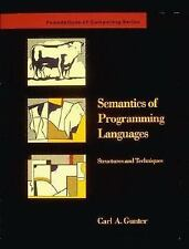 Semantics of Programming Languages: Structures and Techniques (Foundat-ExLibrary