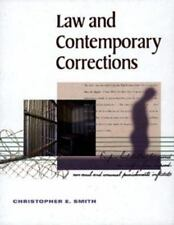 Law and Contemporary Corrections by Christopher E. Smith (1999, Hardcover)