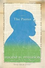 The Pastor : A Memoir by Eugene H. Peterson (2011, Hardcover)