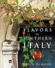 The Flavors of Southern Italy, Erica De Mane, Good Condition, Book