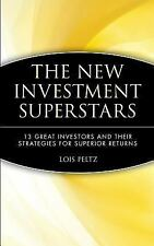 The New Investment Superstars: 13 Great Investors and Their Strategies for Supe