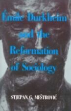 Emile Durkheim and the Reformation of Sociology-ExLibrary