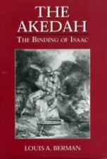 The Akedah : The Binding of Isaac by Louis A. Berman (1997, Hardcover)