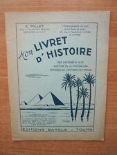 MON LIVRET D'HISTOIRE des origines à 1610 histoire de la civilisation r