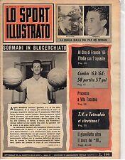 [AZ1] LO SPORT ILLUSTRATO ANNO 1964 NUMERO 29 SORMANI ANQUETIL POULIDOR