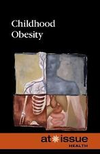 At Issue: Childhood Obesity by Tamara Thompson (2016, Hardcover)