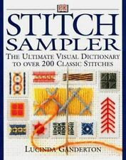 Stitch Sampler: The Ultimate Visual Dictionary to Over 200 Classic Stitches by