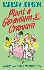Plant a Geranium in Your Cranium, Johnson, Barbara, Good Condition, Book