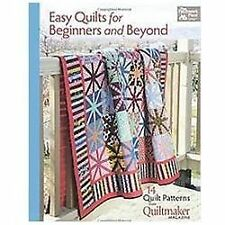 Easy Quilts for Beginners and Beyond: 14 Quilt Patterns from Quiltmaker...