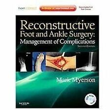 Reconstructive Foot and Ankle Surgery: Management of Co