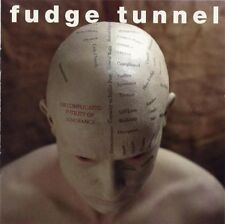 Fudge Tunnel - Complicated Futility of Ignorance - Earache Metal NEW