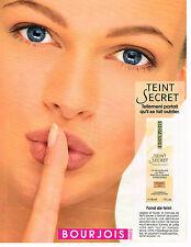 PUBLICITE ADVERTISING 025  1992  BOURJOIS  cosmétiques fond de teint SECRET
