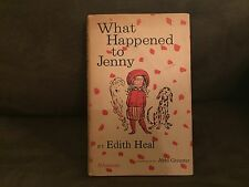 What Happened To Jenny by Edith Heal, Signed by Illustrator. Atheneum, NY. 1962