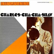 Shaw, Charles Cha Cha-Into Morning  NEW