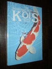 INTRODUCTION AUX KOIS - Les carpes japonaises - 1990 - Pisciculture