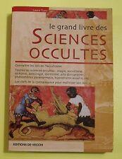 Le grand livre des sciences occultes  ( Esotérisme ) - Laura Tuan -2004