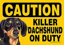 Killer Dachshund On Duty Dog Sign Magnet Velcro 5×7 Black
