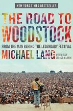 The Road to Woodstock, Michael Lang, Good Condition, Book